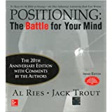 Positioning: The Battle for Your Mind (Twentieth Anniversary Edition) [Paperback] [Jan 01, 2003] AL Ries, Jack Trout