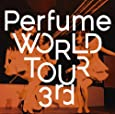 Perfume WORLD TOUR 3rd [DVD]