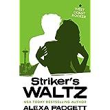 Striker's Waltz: A Bad Boy Sports Romance (Seattle Sound series Book 6)