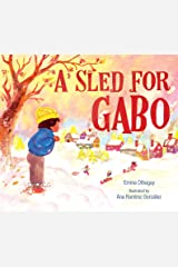 A Sled for Gabo Kindle Edition