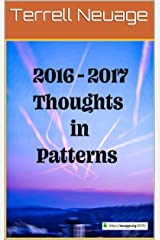 2016 - 2017 Thoughts in Patterns Kindle Edition