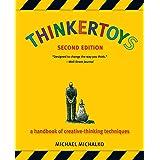 Thinkertoys: A Handbook of Creative-Thinking Techniques