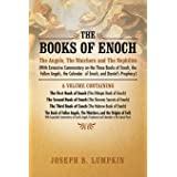 The Books of Enoch: The Angels, the Watchers and the Nephilim (with Extensive Commentary on the Three Books of Enoch, the Fal