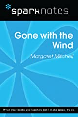 Gone with the Wind (SparkNotes Literature Guide) (SparkNotes Literature Guide Series) Kindle Edition