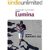 Triathlon Lumina(トライアスロン ルミナ) 2019年11月号 (2019-10-12) [雑誌]