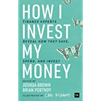 How I Invest My Money: Finance Experts Reveal How They Save…