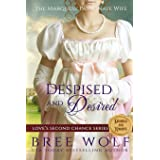 Despised & Desired: The Marquess' Passionate Wife: 1