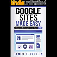 Google Sites Made Easy: Websites Designed the Easy Way (Comp…