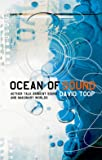 Ocean of Sound: Aether Talk, Ambient Sound and Imaginary Worlds (Five Star Title)