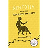 Aristotle and the Secrets of Life: An Aristotle Detective Novel
