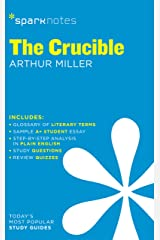 The Crucible SparkNotes Literature Guide (SparkNotes Literature Guide Series Book 24) Kindle Edition