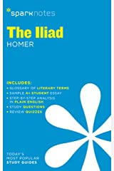 The Iliad SparkNotes Literature Guide (SparkNotes Literature Guide Series Book 35) Kindle Edition