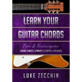 Learn Your Guitar Chords: Chord Charts, Symbols & Shapes Explained (Book + Online Bonus)
