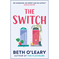 The Switch: the joyful and uplifting Sunday Times bestseller…