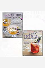 wild mocktails and healthy cocktails and wild cocktails from the midnight apothecary 2 books collection set by lottie muir - home-grown and foraged low-sugar recipes from the midnight apothecary, over 100 recipes using home-grown and foraged fruits, herbs, and edible flowers Hardcover