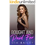 Bought and Paid For: An Older Man/ Younger Woman Romance (The Billionaire Boy's Club Book 3)