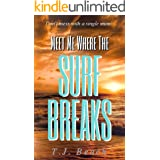 Meet Me Where The Surf Breaks: Don't mess with a single mum!