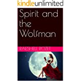 Spirit and the Wolfman