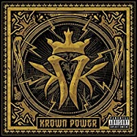 Krown Power [Explicit] by Kottonmouth Kings