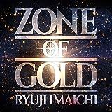 【Amazon.co.jp限定】ZONE OF GOLD(CD+DVD)(デカジャケ付)