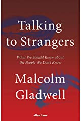 Talking to Strangers: What We Should Know about the People We Don't Know ハードカバー
