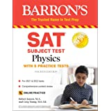SAT Subject Test Physics: With Online Tests (Barron's Test Prep)