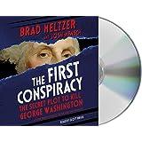 First Conspiracy: The Secret Plot to Kill George Washington