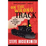 On the Wrong Track: A Holmes on the Range Mystery: 2