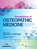 Foundations of Osteopathic Medicine: Philosophy, Science, Clinical Applications, and Research (English Edition)