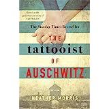 The Tattooist of Auschwitz: the heartbreaking and unforgettable international bestseller