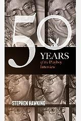 Stephen Hawking: The Playboy Interview (Singles Classic) (50 Years of the Playboy Interview) Kindle Edition