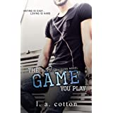 The Game You Play: A Hate-to-Love Story (Rixon Raiders Book 2)