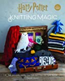 Harry Potter: Knitting Magic: The Official Harry Potter Knit…