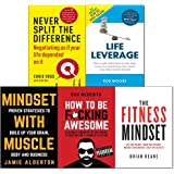 Never split the difference,life leverage,fitness,mindset with muscle,how to be fcking awesome 5 books collection set
