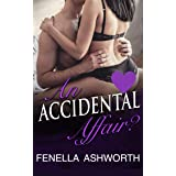 An Accidental Affair?: Encountering the right man at the wrong time leads to a hot, steamy tale of lust. (Forbidden Desires)