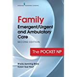 Family Emergent/Urgent and Ambulatory Care: The Pocket NP: The Pocket NP
