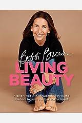 Bobbi Brown Living Beauty Paperback