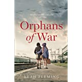 Orphans of War: A gripping story of love, hope, and friendship that lasts a lifetime.