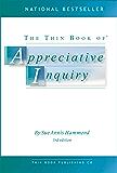 The Thin Book of Appreciative Inquiry (English Edition)