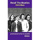 Read The Beatles / Omnibus【Read The Beatles 改題】: ビートルズ名曲誕生秘話集【楽曲公式動画URL掲載】