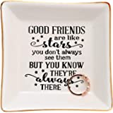 HOME SMILE Good Friends Bestie Gifts Ring Trinket Dish-Good Friends are Like Stars - You Don't Always See Them But You Know T