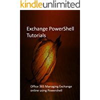 Exchange PowerShell Tutorials: Office 365 Managing Exchange…