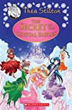 The Secret of the Crystal Fairies (Thea Stilton)