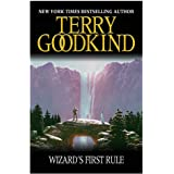 Wizard's First Rule: Book 1: The Sword Of Truth Series