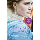 Lady Of Quality: Gossip, scandal and an unforgettable Regency romance