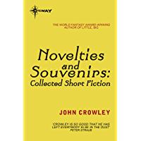Novelties and Souvenirs: Collected Short Fiction (English Ed…