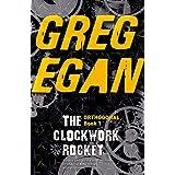 The Clockwork Rocket: Orthogonal Book One