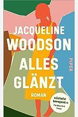 Alles glänzt: Roman (German Edition) Kindle Edition