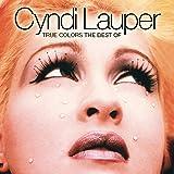 True Colors: The Best Of Cyndi Lauper
