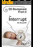 0から作るOS開発 Vol.4 カーネル編 割り込み ~IDTとPICとPIT~